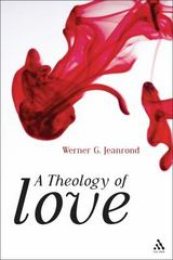 A Theology of Love 1st Edition 9780567646927 0567646920