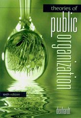 Theories of Public Organization 6th edition 9781439086230 1439086230