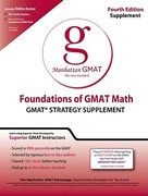 Foundations of GMAT Math: GMAT Strategy Supplement 4th edition 9780984178001 0984178007