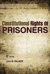 Constitutional Rights of Prisoners 9th Edition 9781437755145 1437755143