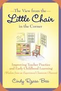 The View from the Little Chair in the Corner 1st Edition 9780807750391 0807750395