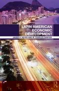 Latin American Economic Development 1st edition 9780415497336 0415497337