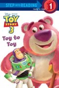 Toy to Toy (Disney/Pixar Toy Story 3) 0 9780736426657 0736426655