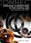 Personal Connections in the Digital Age 1st edition 9780745643311 0745643310