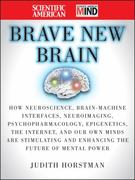 The Scientific American Brave New Brain 1st edition 9780470376249 0470376244