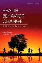 Health Behavior Change 2nd Edition 9780702031533 0702031534