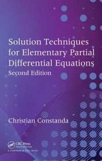 Solution Techniques for Elementary Partial Differential Equations, Second Edition 2nd Edition 9781439811405 1439811407
