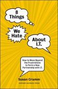 8 Things We Hate about IT 0 9781422131664 1422131661