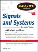 Schaum's Outline of Signals and Systems, Second Edition 2nd Edition 9780071634731 0071634738