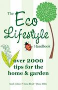 The Eco Lifestyle Handbook 0 9781847325198 184732519X