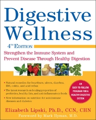Digestive Wellness: Strengthen the Immune System and Prevent Disease Through Healthy Digestion, Fourth Edition 4th edition 9780071668996 0071668993