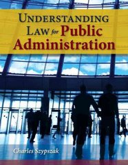 Understanding Law for Public Administration 1st edition 9780763780111 0763780111