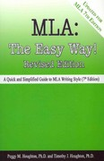 MLA: The Easy Way! (Updated for MLA 7th Edition) 0 9780985567712 0985567716