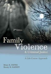 Family Violence and Criminal Justice 3rd Edition 9781422461389 1422461386