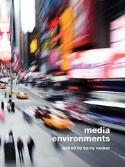 Media Environments 1st Edition 9781935551348 1935551345