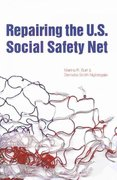 Repairing the U.S. Social Safety Net 1st Edition 9780877667612 0877667616