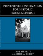 Preventive Conservation for Historic House Museums 0 9780759112179 0759112177
