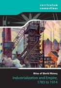 Industrialization and Empire, 1783 to 1914 0 9781933834696 1933834692