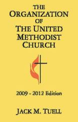 The Organization of the United Methodist Church, 2009-2012 1st Edition 9781426707902 1426707908