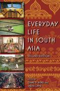 Everyday Life in South Asia 2nd edition 9780253221940 0253221943