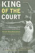 King of the Court 1st Edition 9780520945760 052094576X
