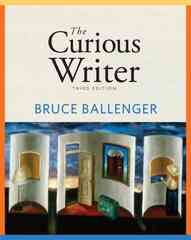 The Curious Writer 3rd edition 9780205707645 0205707645