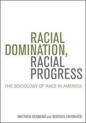 Racial Domination, Racial Progress 1st Edition 9780072970517 0072970510