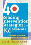 40 Reading Intervention Strategies for K-6 Students 1st Edition 9781934009505 1934009504