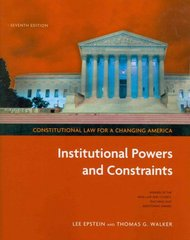 Constitutional Law for a Changing America 7th Edition 9781604265163 1604265167