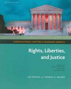 Constitutional Law for a Changing America: Rights, Liberties, and Justice, 7th Edition + Archive Access 7th edition 9781604269611 1604269618