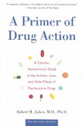 A Primer of Drug Action 9th Edition 9780805071580 080507158X