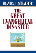 The Great Evangelical Disaster 0 9780891073086 0891073086