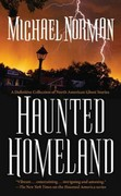Haunted Homeland 1st edition 9780765341051 0765341050