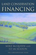 Land Conservation Financing 2nd edition 9781559634816 1559634812