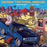 Cruisin' the Fossil Freeway 1st Edition 9781555914516 1555914519
