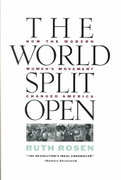 The World Split Open: How the Modern Women's Movement Changed America 0 9780670814626 0670814628