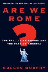 Are We Rome? 1st Edition 9780547527079 0547527071