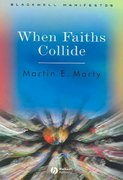 When Faiths Collide 1st edition 9781405112239 1405112239