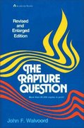 The Rapture Question 0 9780310341512 0310341515