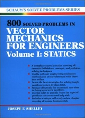 800 Solved Problems Invector Mechanics for Engineers, Vol. I: Statics 1st edition 9780070568358 0070568359