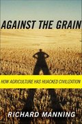 Against the Grain 1st Edition 9780865477131 0865477132