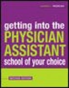 Getting into the Physician Assistant School of Your Choice 2nd edition 9780071421850 0071421858