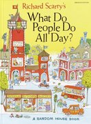 Richard Scarry's What Do People Do All Day 0 9780394818238 0394818237