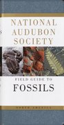 National Audubon Society Field Guide to North American Fossils 0 9780394524122 0394524128