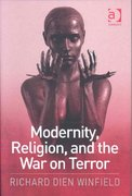 Modernity, Religion, and the War on Terror 1st Edition 9781317094456 131709445X