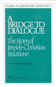 A Bridge to Dialogue 0 9780809132843 0809132842