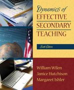 Dynamics of Effective Secondary Teaching 6th Edition 9780205514113 0205514111