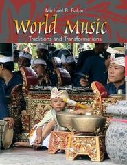 World Music: Traditions and Transformations 1st edition 9780072415667 0072415665