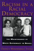 Racism in a Racial Democracy 1st Edition 9780813523651 0813523656