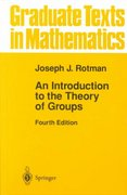 An Introduction to the Theory of Groups 4th edition 9780387942858 0387942858